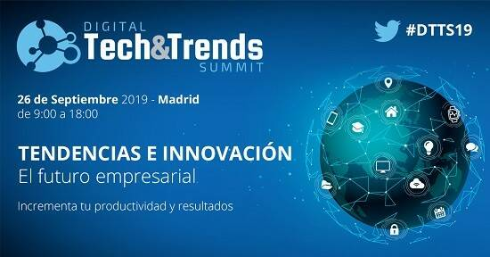 Digital Tech&Trends Summit, llega a Madrid